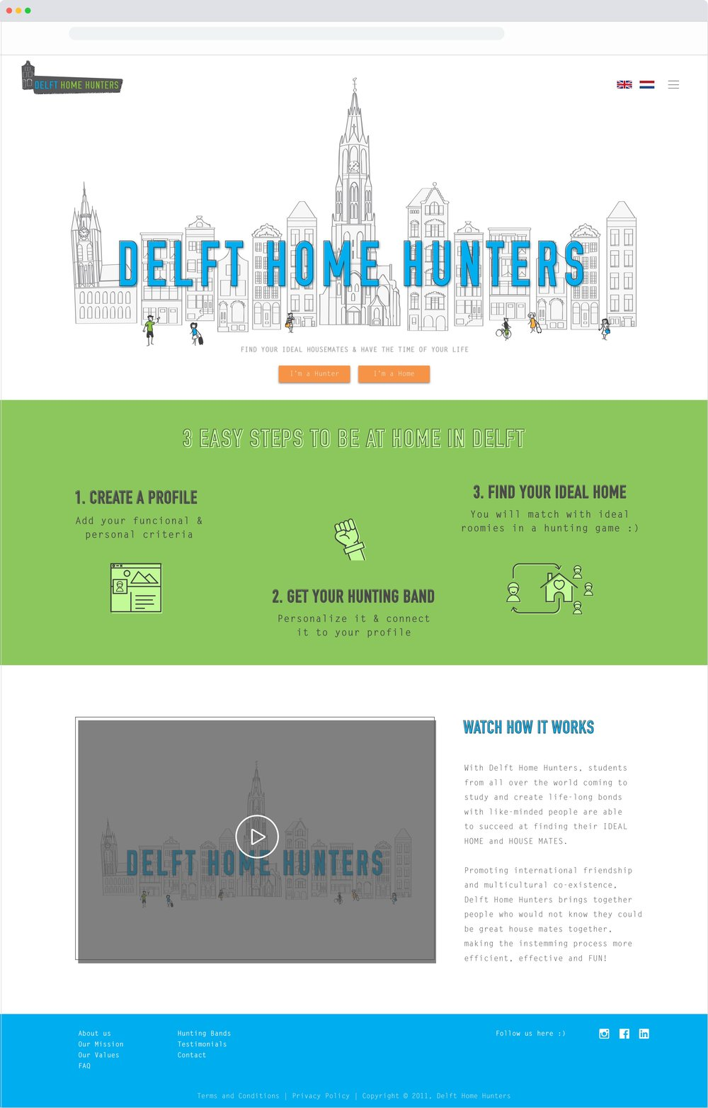1. Delft Home Hunters Landing Page. Home Hunters and Homes can sign up to find their match