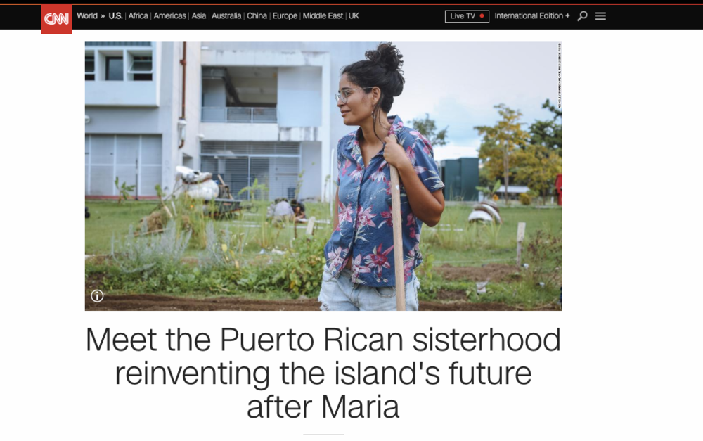 CNN: Meet the Puerto Rican Sisterhood Reinventing the Island after Maria.