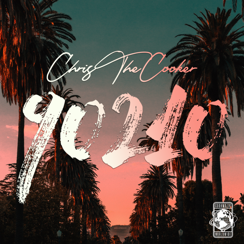 "90210 - ""ChrisTheCooker lays down melodic lyrics over a Beverly Hills inspired track on 90210""DOWNLOAD"