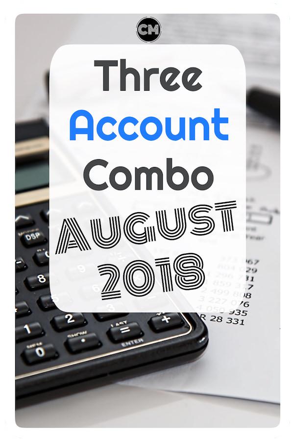 August 2018 - Three Account Combo