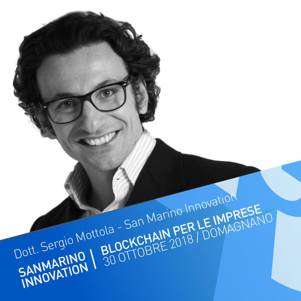 Introduzione all'evento:Blockchain per le imprese - Sergio Mottola è l'attuale Presidente di San Marino Innovation, l'Istituto per l'Innovazione della Repubblica di San Marino. Esperto di strategia aziendale, trasformazione digitale e open innovation.
