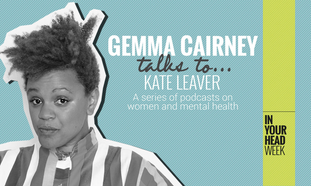 in my head with gemma cairney - Kate appears on presenter/journalist/champion Gemma Cairney's podcast series, In My Head, to talk about bipolar disorder. For The Pool.