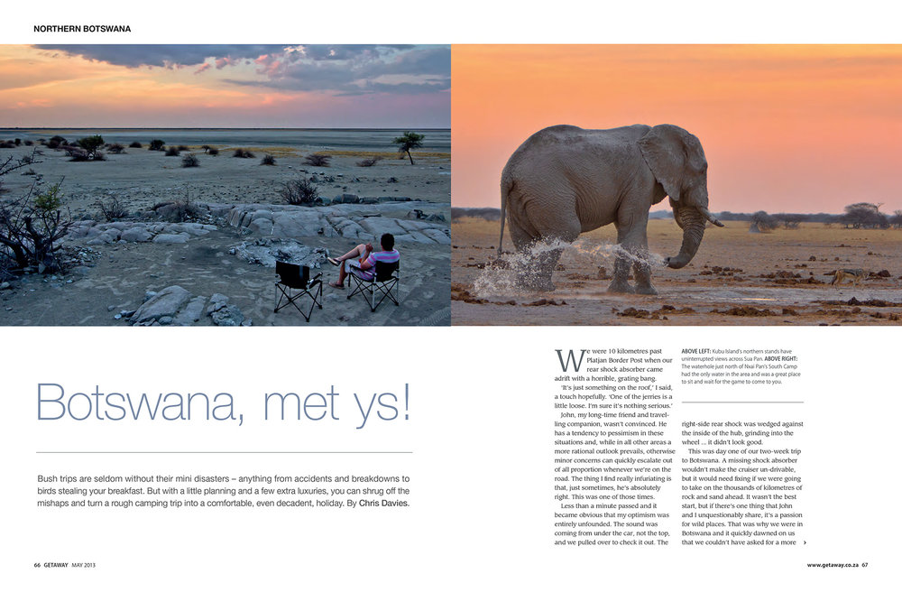 Getaway Magazine - May 2013The best of Botswana in a two-week camping trip.