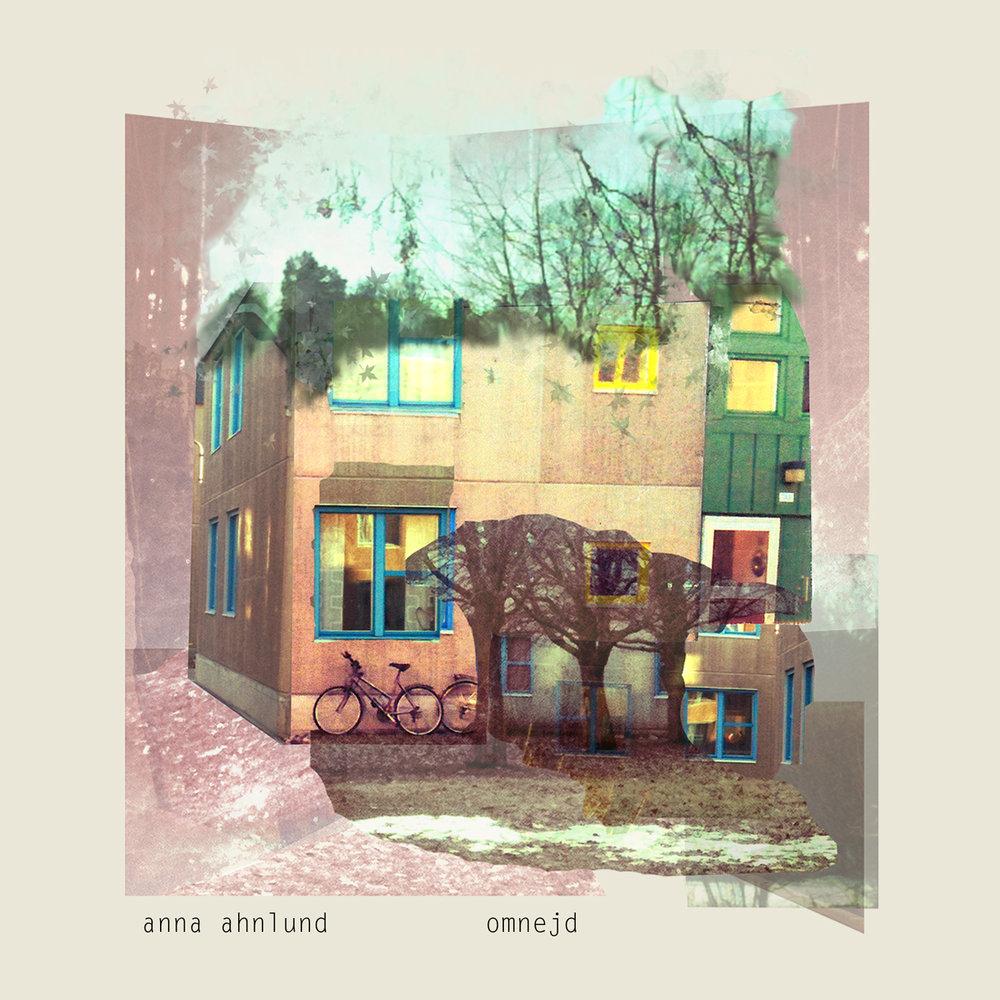 Anna Ahnlund - Omnejd