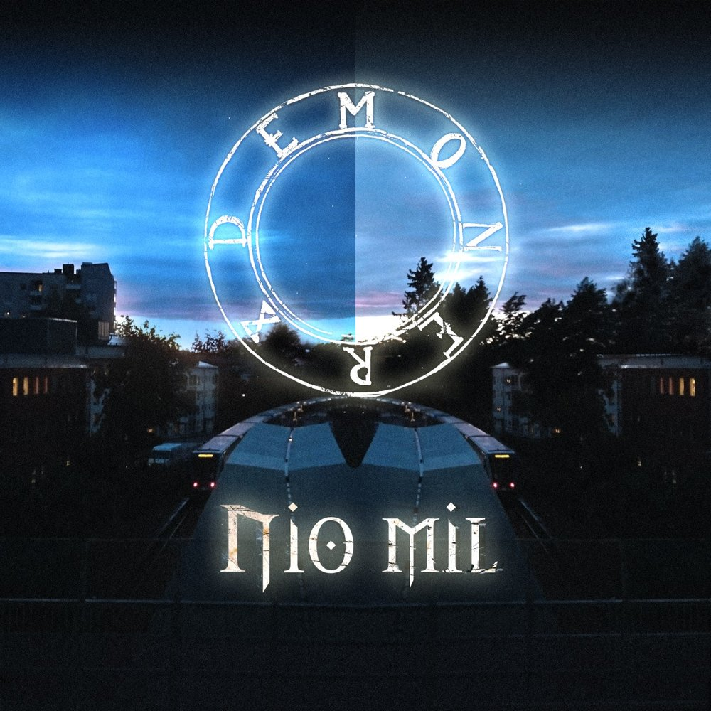 COMING SOON Demoner - Nio Mil (2018-11-23)