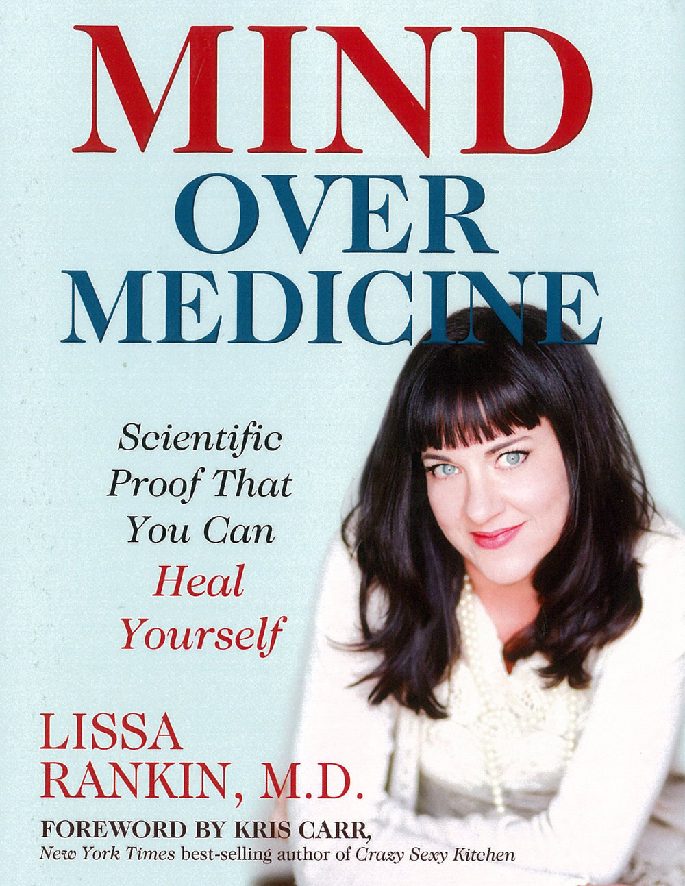 The book that changed my life-MAIN-mind over medicine.jpg