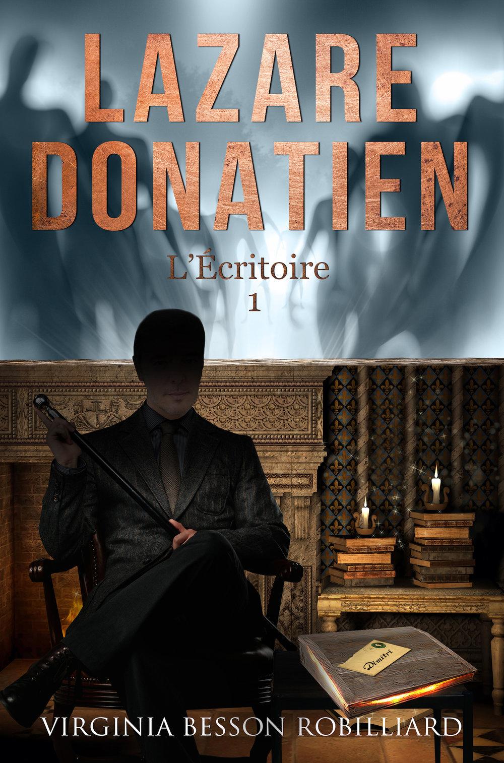 1er épisode des aventures de Lazare Donatien paru le 13 juin 2017 et inclus dans la version intégrale.