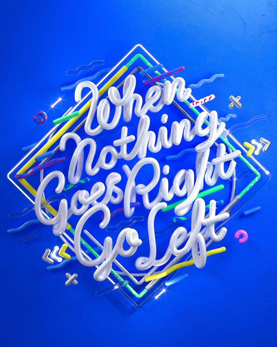 WhenNothingGoesRightGoLeft_Ben-Fearnley_Typography01.jpeg