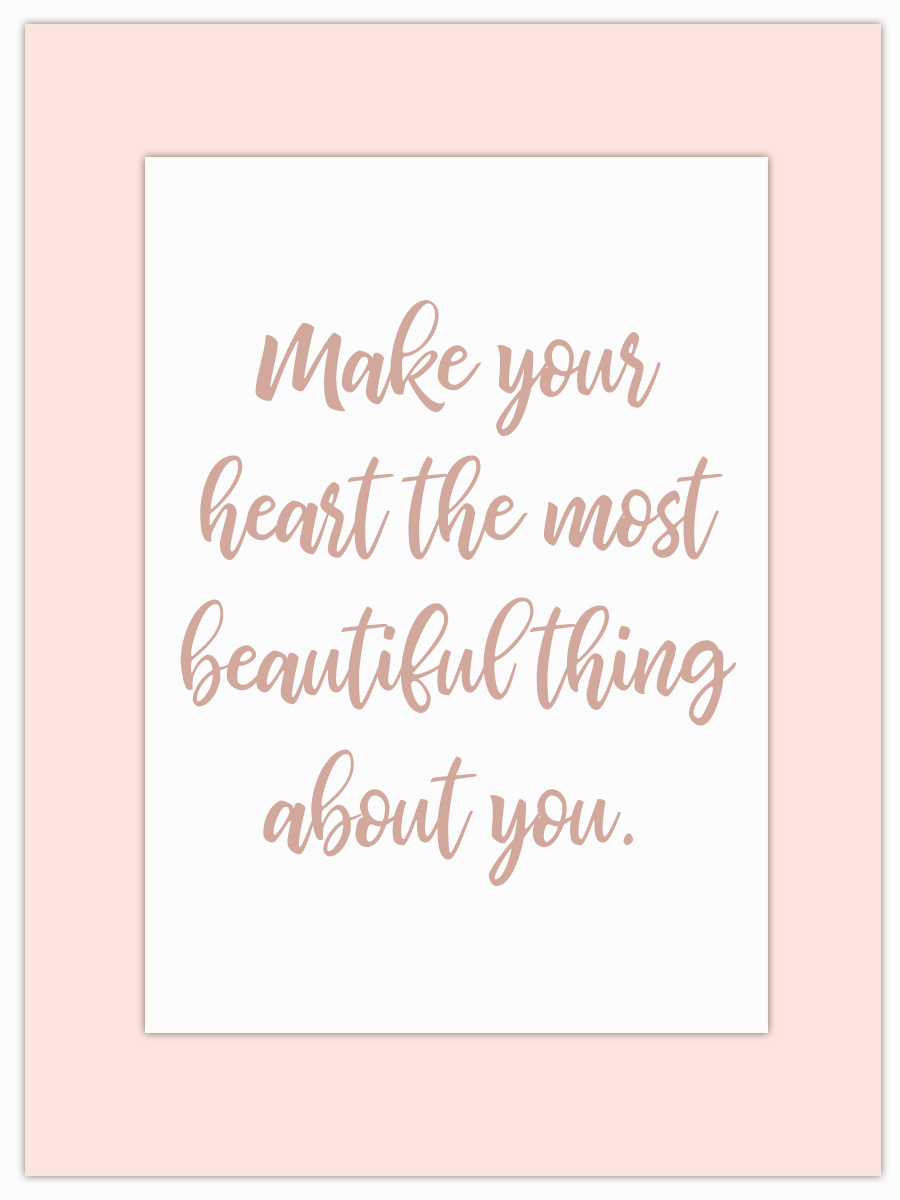 Let my Monday Muse motivate you throughout the week! - Is your heart the most beautiful thing about you...?