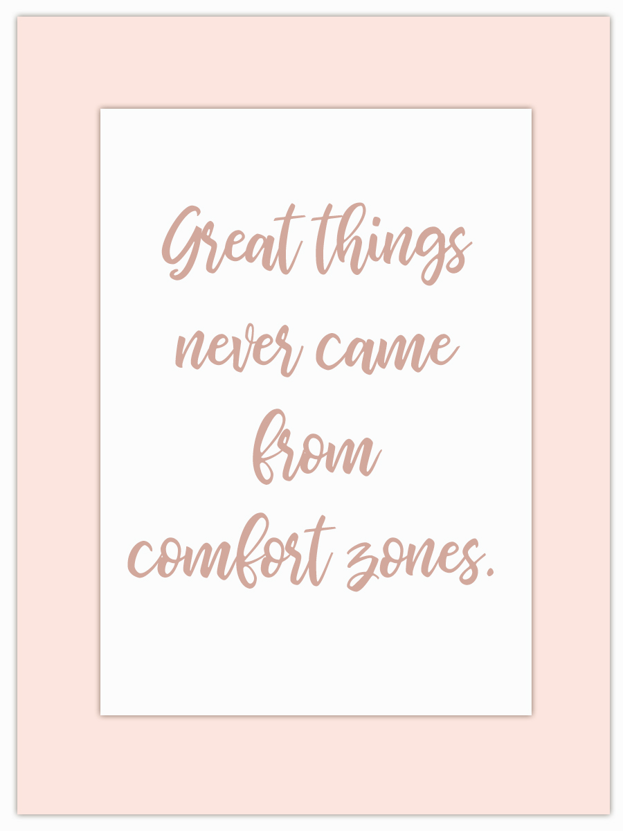 Let my Monday Muse motivate you through the week! - Step out of that comfort zone and push forward!