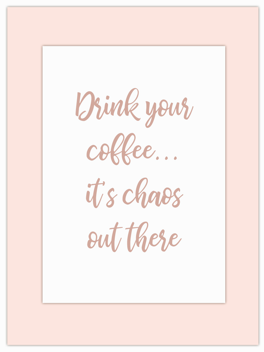 Let my Monday Muse motivate you through the week! - Hope your favourite hot beverage calms the chaos for you this week!