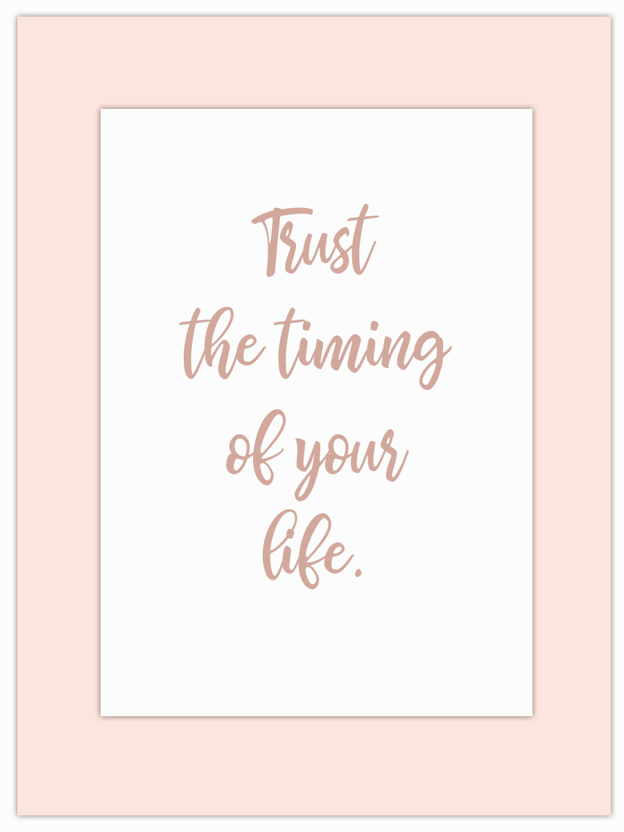 Let my Monday Muse motivate you through the week! - No other quote could resonate with me more at this time… I'm trusting the timing… are you?