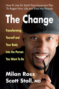 The Change by Milan Ross, Scott Stoll, MD