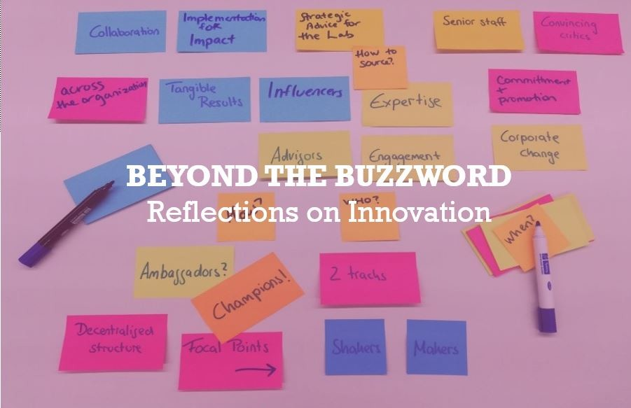 Beyond the Buzzword: Reflections on Fostering Innovation