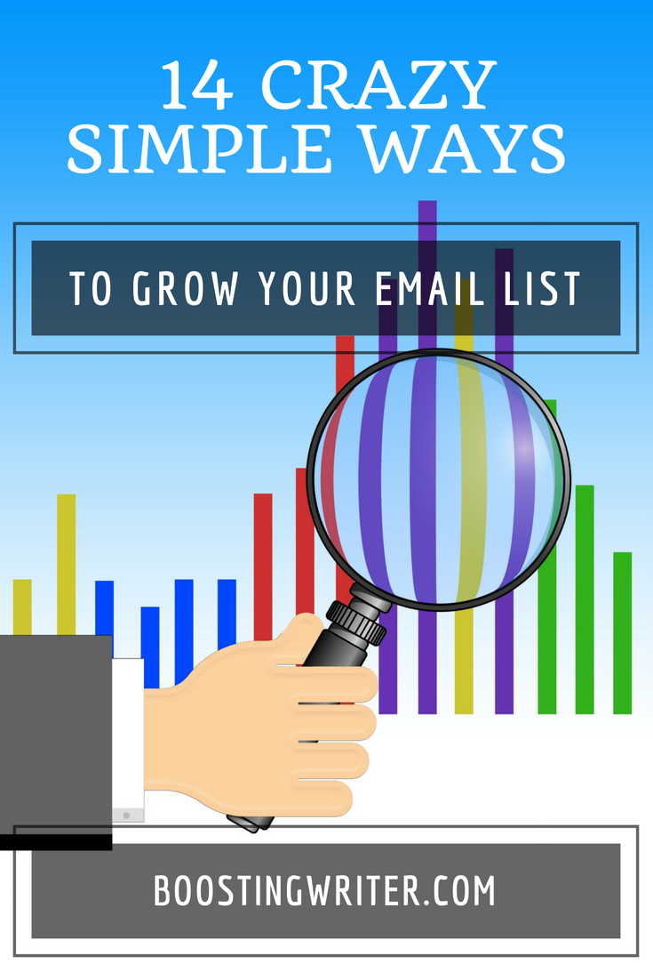 14 CRAZY SIMPLE WAYS TO GROW YOUR EMAIL LIST.png