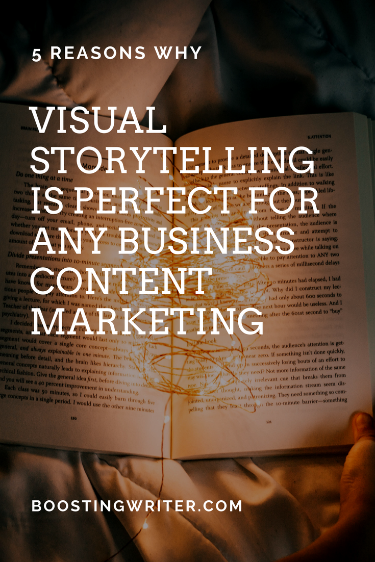 5 reasons why visual storytelling is perfect for content marketing.png
