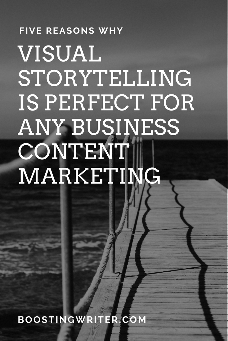 VISUAL STORYTELLING IS PERFECT FOR ANY BUSINESS CONTENT MARKETING.png