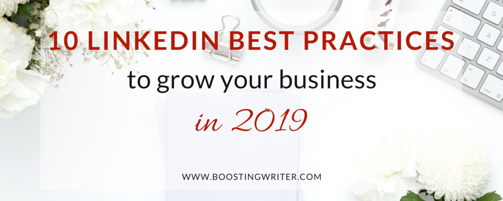 10 LinkedIn Best Practices to Grow your Business in 2019 - cover.png