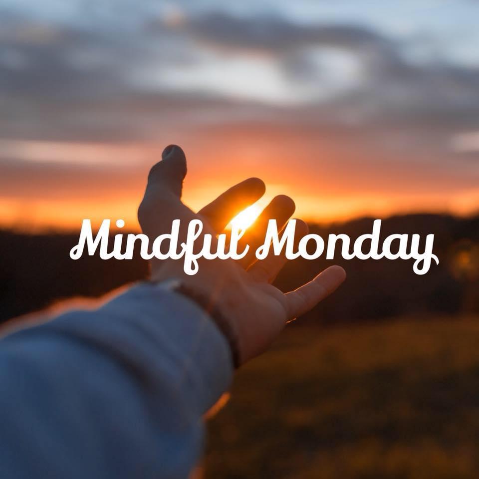 mindful monday.jpg