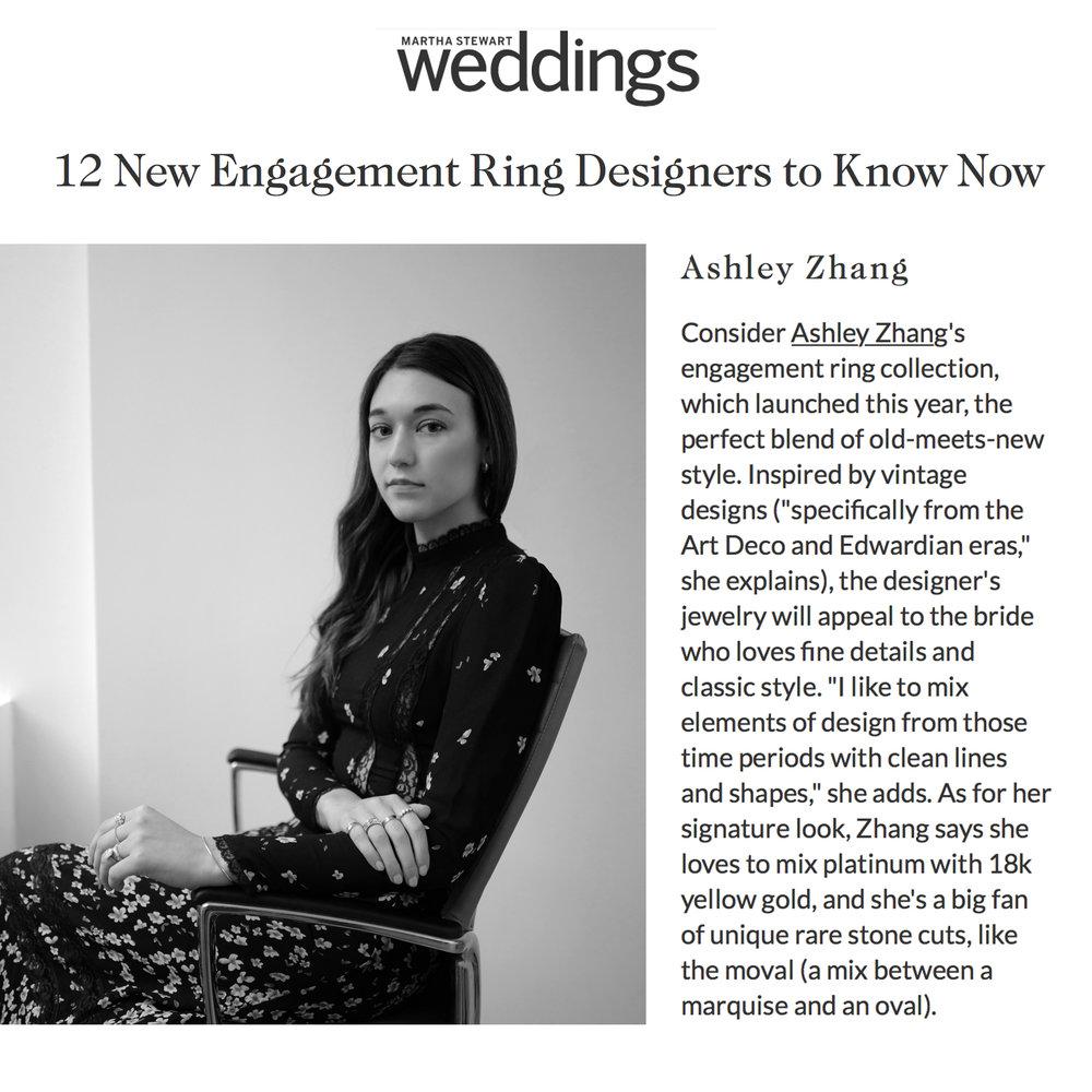Martha Stewart Weddings August 2018   https://www.marthastewartweddings.com/393003/best-new-engagement-ring-designers-know-now?slide=889111