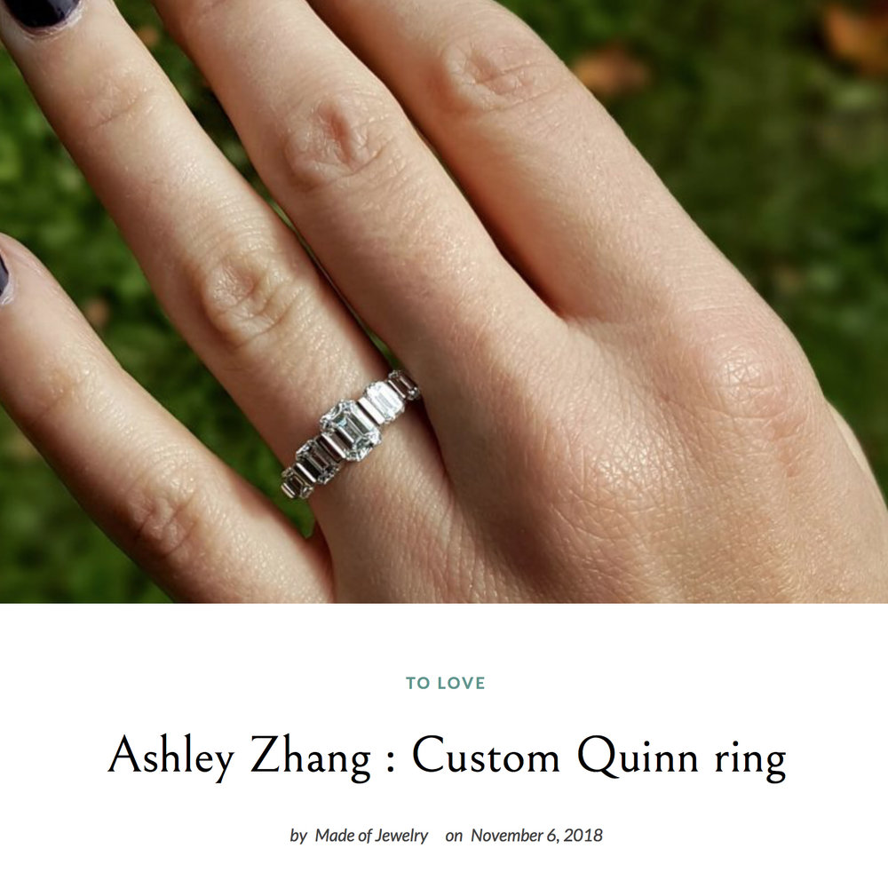 Made of Jewelry November 2018   https://www.madeofjewelry.com/ashley-zhang-custom-quinn-ring/
