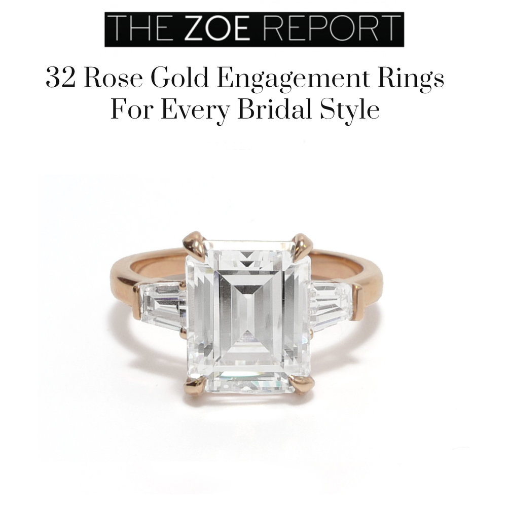 The Zoe Report November 2018   https://www.thezoereport.com/p/32-rose-gold-engagement-rings-for-every-bridal-style-13126445