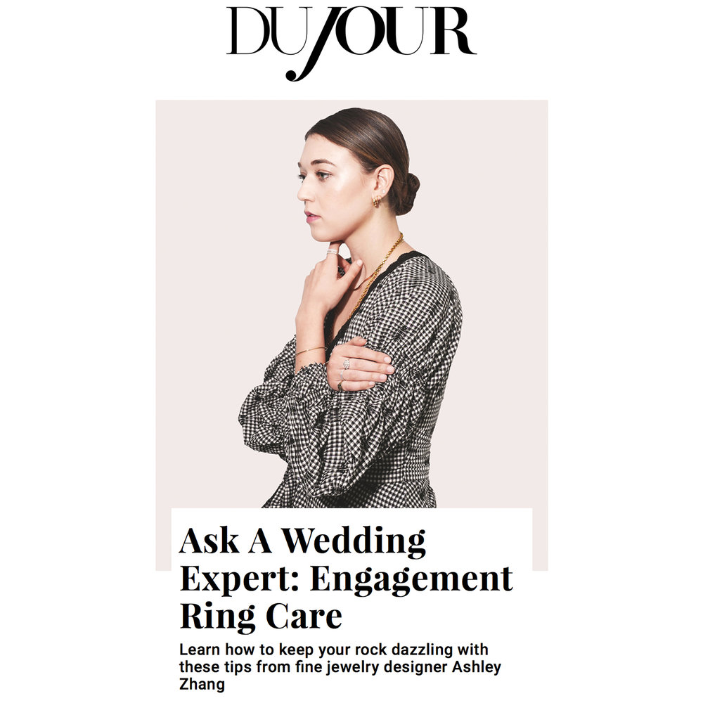 Dujour January 2019   http://dujour.com/lifestyle/ask-a-wedding-expert-wedding-ashley-zhang-how-to-clean-engagement-ring/