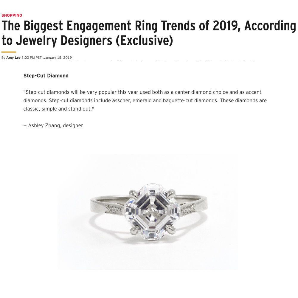 ET Online January 2019   https://www.etonline.com/the-biggest-engagement-ring-trends-of-2019-according-to-jewelry-designers-exclusive-117197