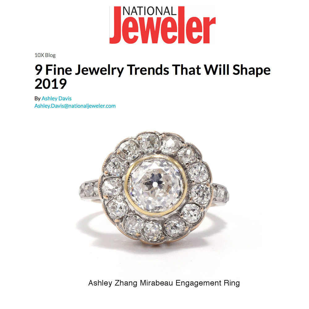 National Jeweler January 2019   https://www.nationaljeweler.com/blog/7355-9-fine-jewelry-trends-that-will-shape-2019