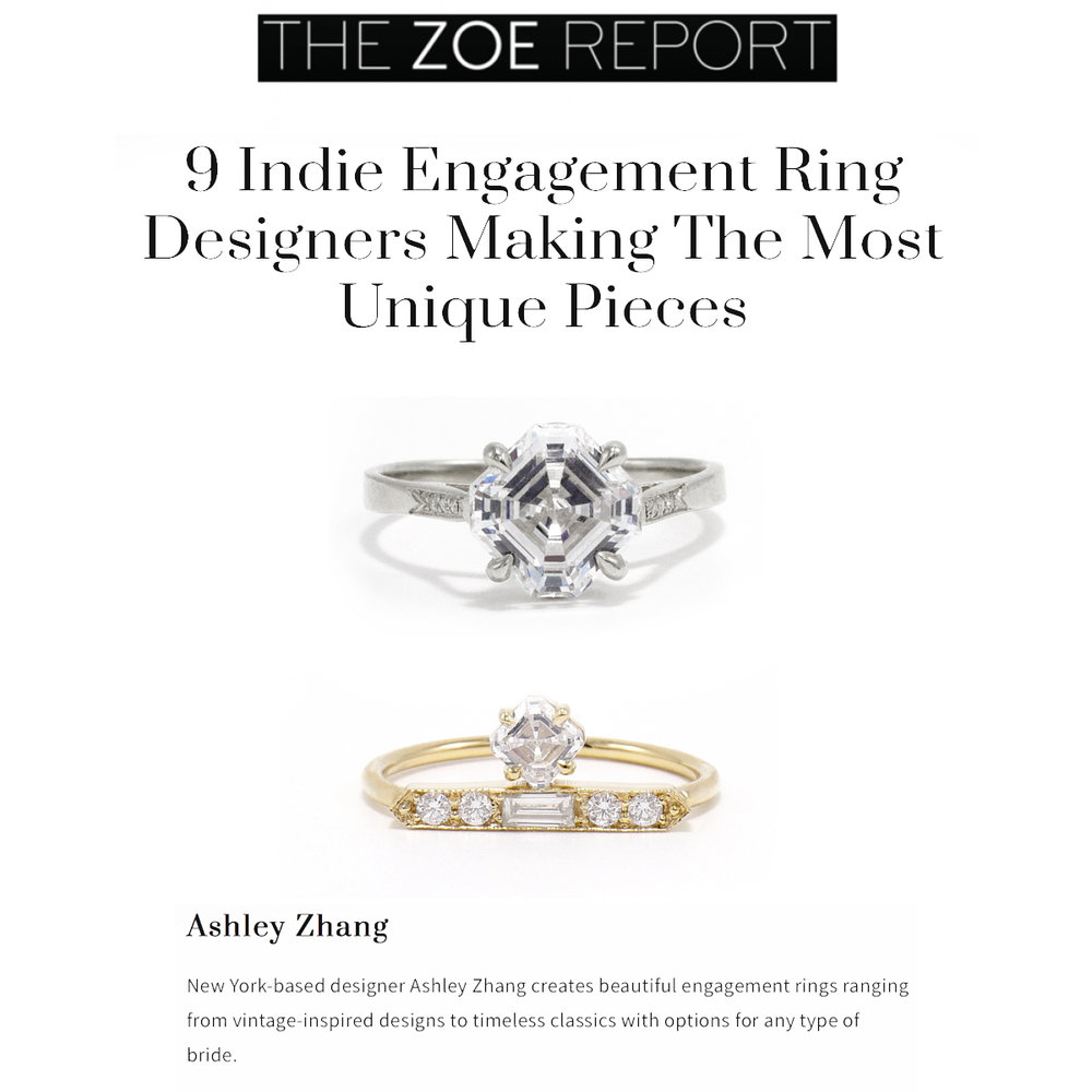 The Zoe Report January 2019   https://www.thezoereport.com/p/9-indie-engagement-ring-designers-making-the-most-unique-pieces-15861116