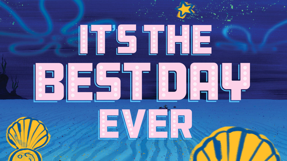 Spongebob_Best_Day_Ever_HD (00094) copy.jpg