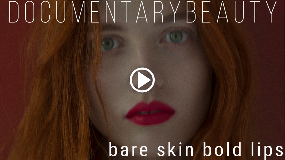 DOCUMENTARY BEAUTY Julia-Banas-bare-skin-bold-lips2.jpg