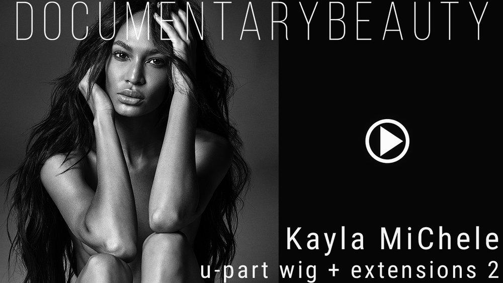DOCUMENTARY BEAUTY Kayla-Michele-UPart-Wig-2.1-.jpg