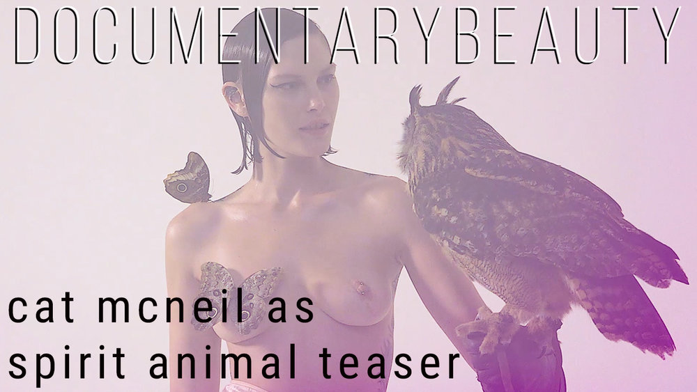 Catherine-Mcneil-Starring as Spirit-Animal for DOCUMENTARY BEAUTY-teaser6.jpg