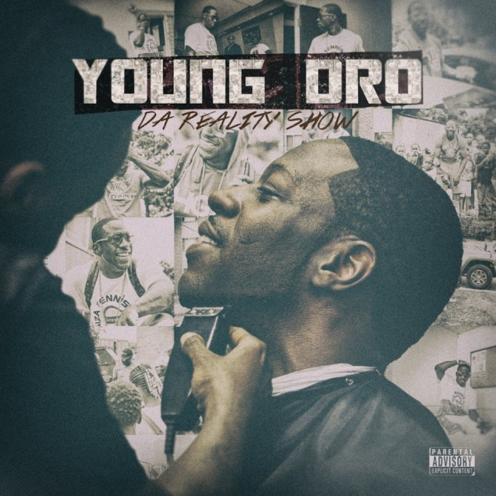 Young Dro // Da Reality Show