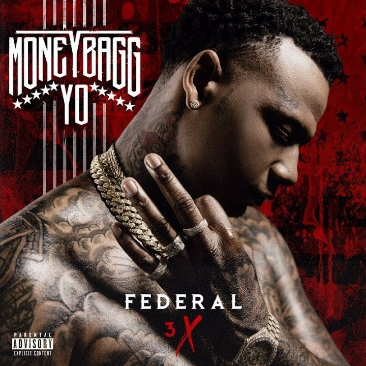 MoneyBagg Yo // Federal 3x