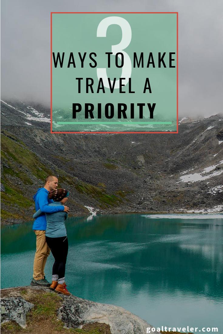 goal-traveler-make-adventure-a-priority