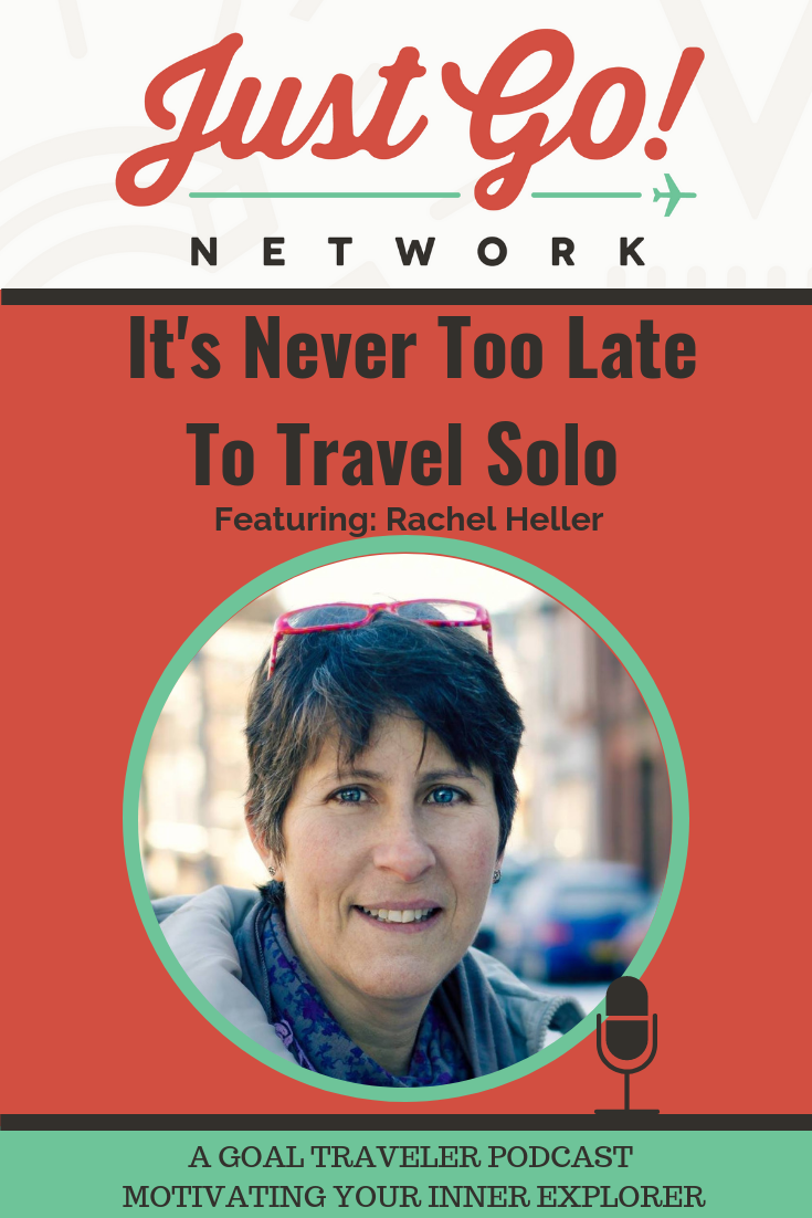 GOAL TRAVELER-PODCAST- JUST GO NETWORK-RACHELS-RUMINATIONS.png