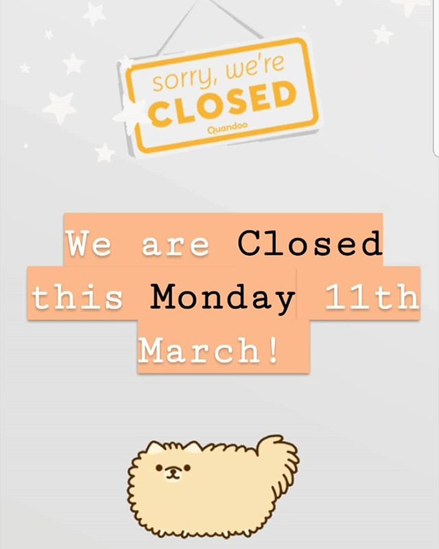 😊 Dear Paw-parents,  We are closed this Public Holiday 11.03.19. MONDAY 🐶 Wishing everyone a safe, well rested and fun day off w/ their furry friends! 😊 B&H open doors, back on Tuesday 12.03.19 🎉🎉🎉 Team @B&H