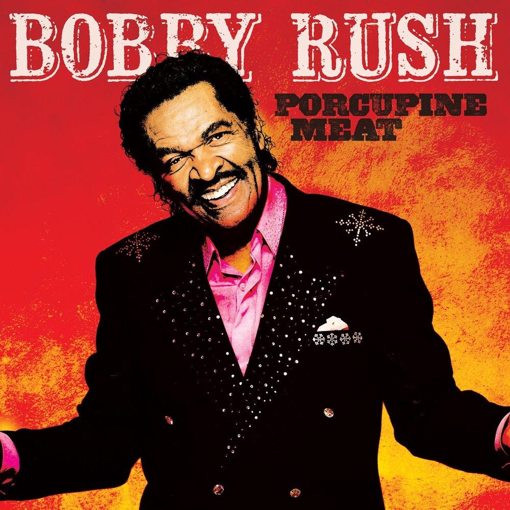 Bobby-Rush_PorcupineMeat_COVER_masterHR.jpg