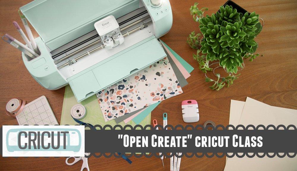 cricut open create.jpg