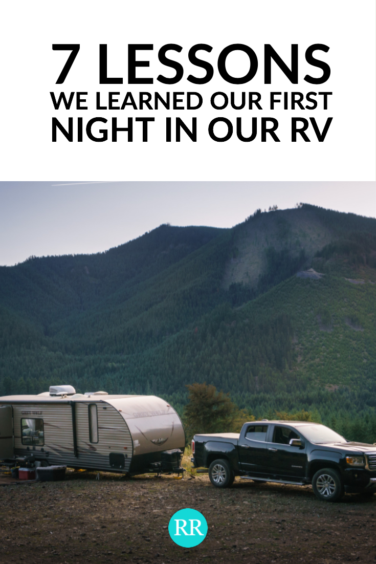 This was our most popular blog post this month. If you haven't read about our disastrous first night RVing, pin it for later.