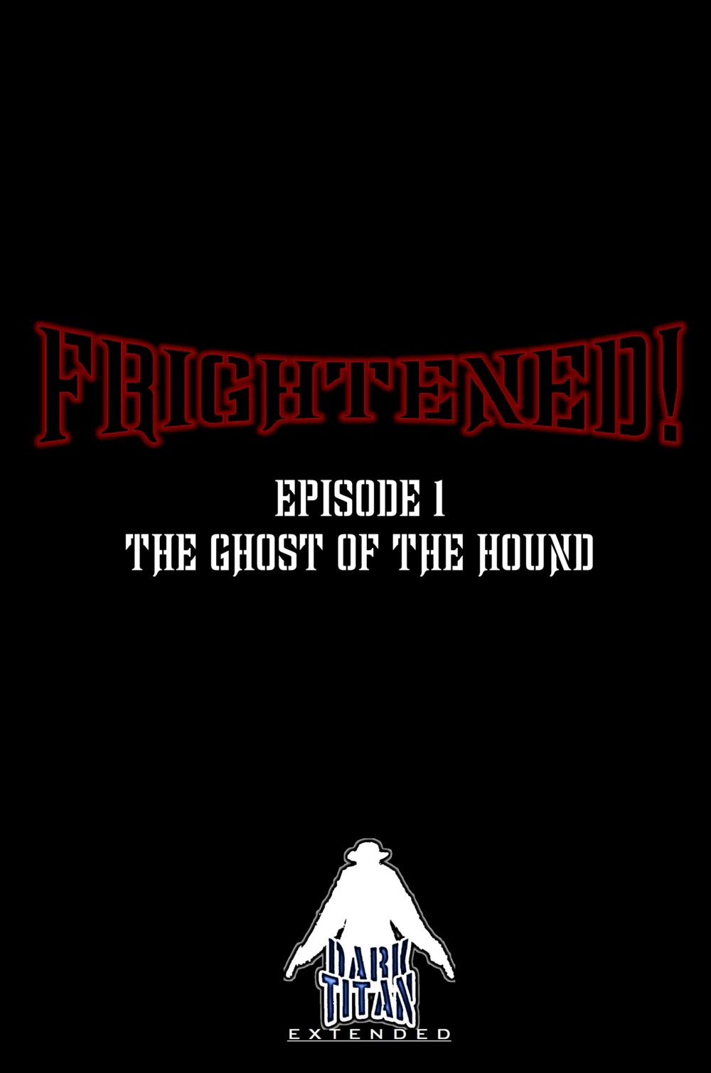 Frightened! - Ep. 101 Placeholder Cover.png