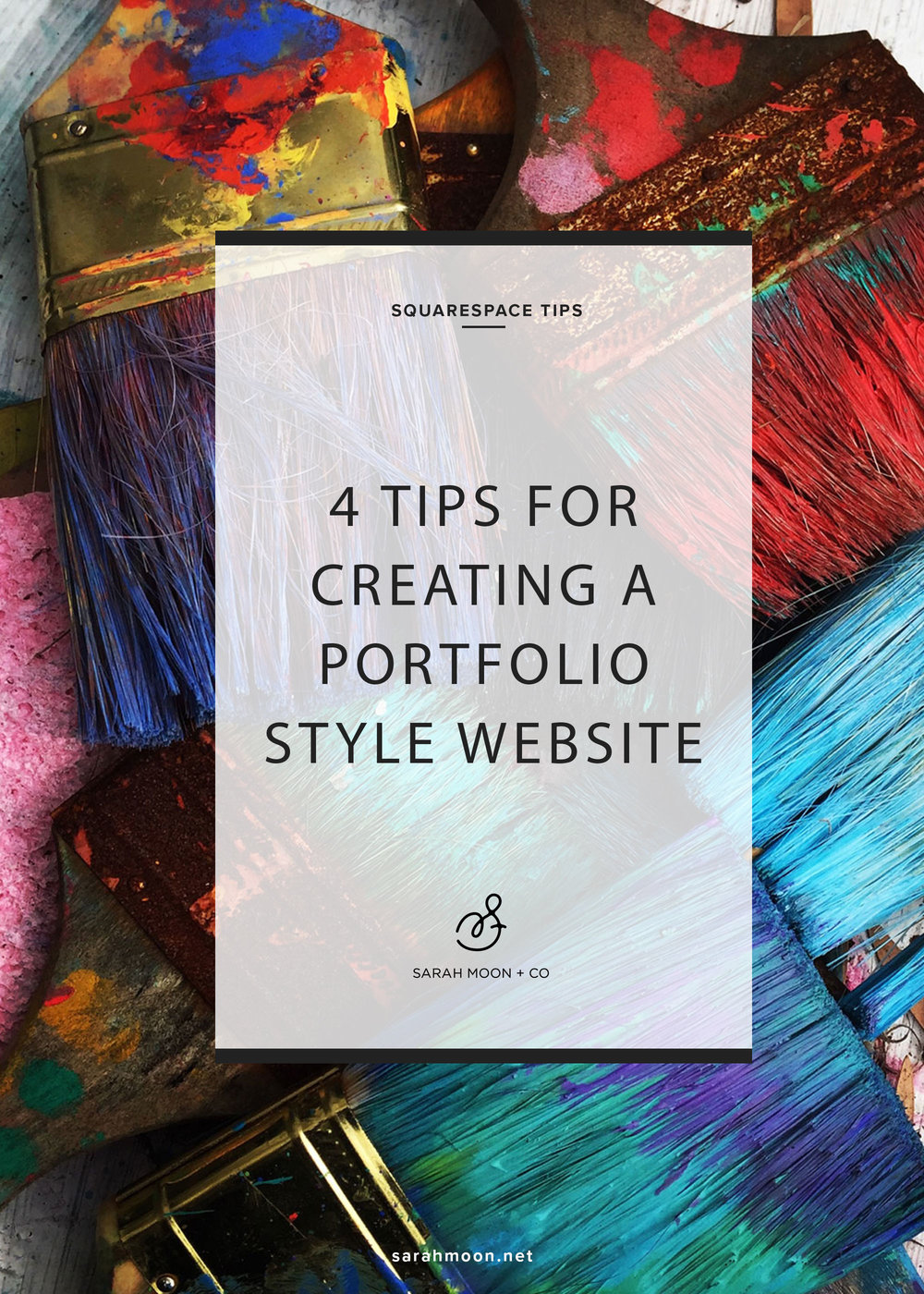 Tips for creating a successful Squarespace portfolio website with Squarespace. By Sarah Moon = sarahmoon.net
