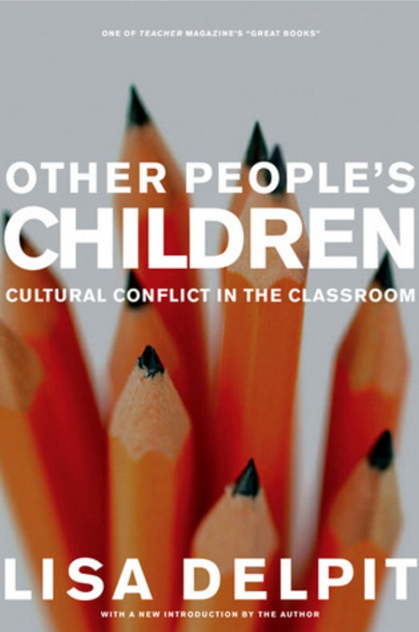 Other People's Children takes a look at the contemporary classroom while recognizing the academic problems culturally diverse students face may be a result of miscommunication.
