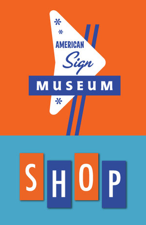 American Sign Museum Store