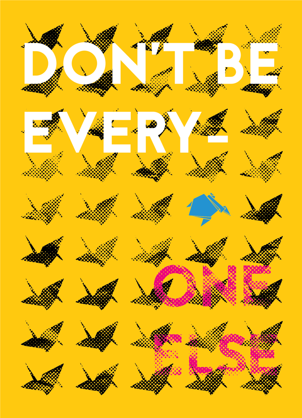 Don't Be Everyone Else AIGA Card-01.png