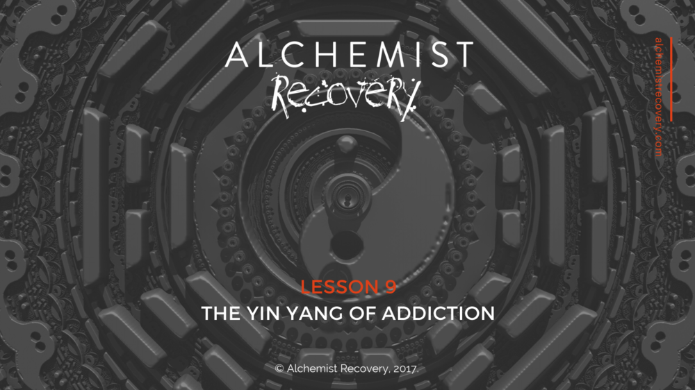 The Yin Yang of Addiction - This week we explore how the Traditional Oriental Medicine concept of Yin Yang fits into our modern language of addiction.  Find out how your Yin/Too Little on the Inside works agains your Yang/Too Much from the Outside. We'll explore these basic, simple ideas that lead to big, deep insights!