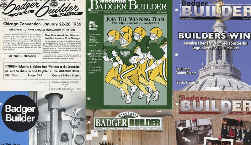 The Badger Builder is the official print publication of the Wisconsin Builders Association since 1955.