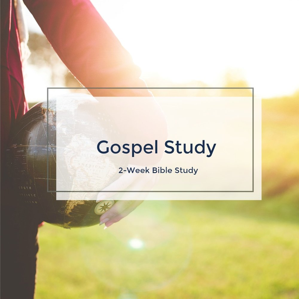 Gospel Study: A 2-Week Study - Download the free Bible study in the Library.